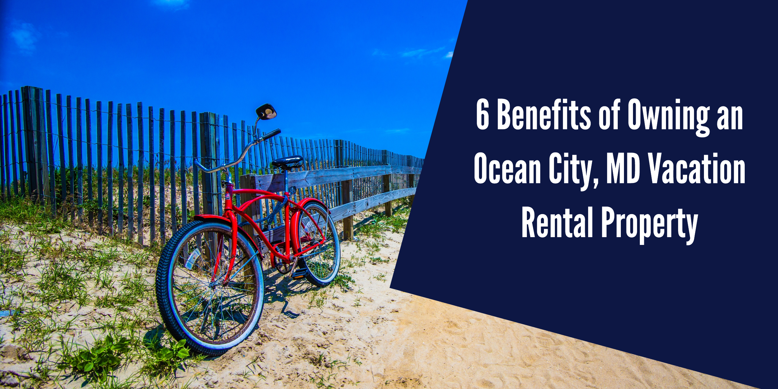 Blog Benefits of Owning OC Vacation Rentals