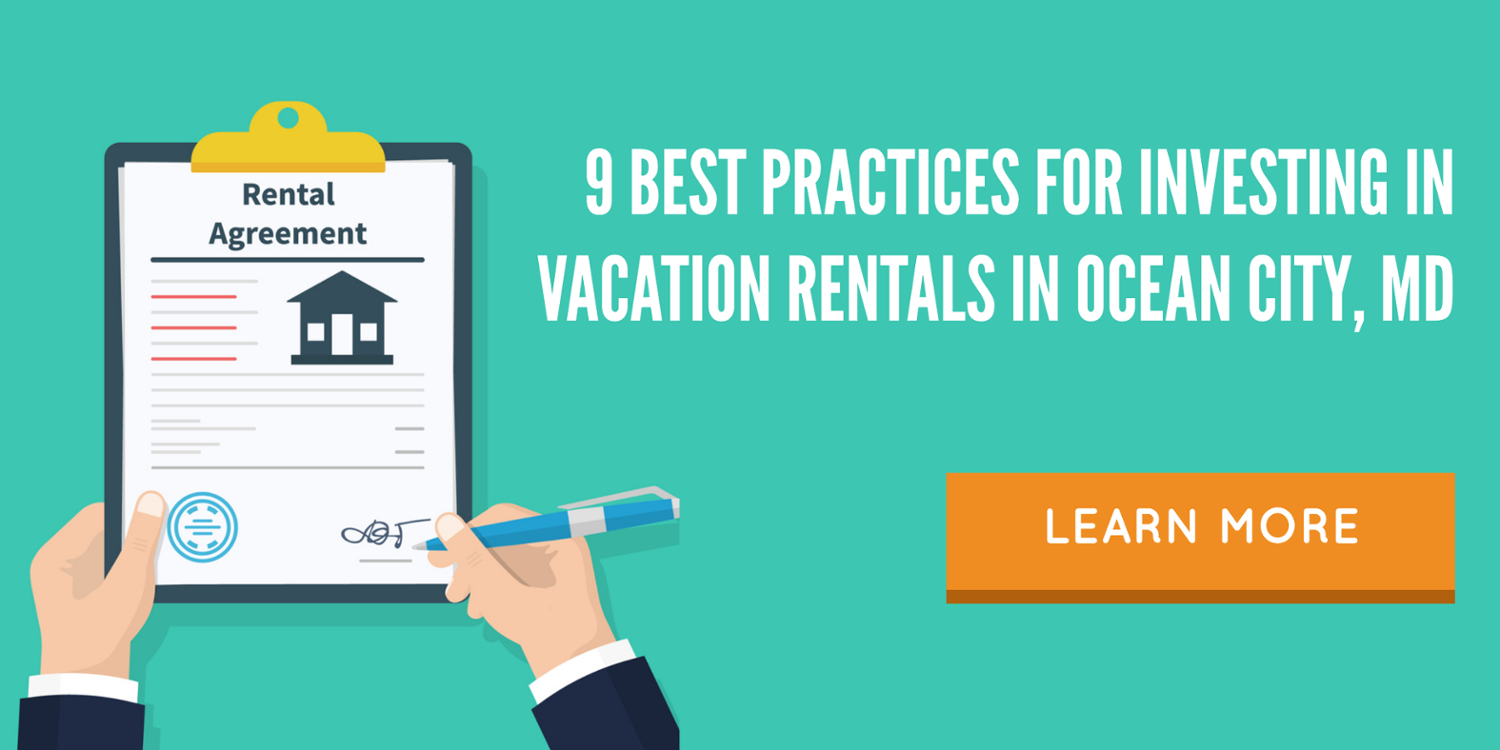 9 Best Practices for Investing in Vacation Rentals in Ocean City, MD